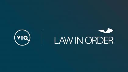 VIQ & LAW IN ORDER